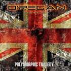 Oregan - Polymorphic Tragedy NEW CD