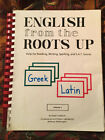 English from the Roots Up by Joegil Lundquist Volume 1 Homeschool Greek Latin