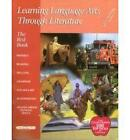 The Red Book Kit  Learning Language Arts Through Literature First Grade by