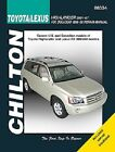 Repair Manual fits 2001-2007 Toyota Highlander  CHILTON BOOK COMPANY
