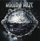 Hollow Haze - Poison In Black NEW CD