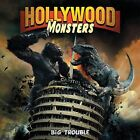 Hollywood Monsters - Big Trouble NEW CD