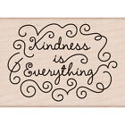 Hero Arts Mounted Rubber Stamp 4X2875 Kindness Is Everything