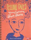 Telling Tales Writing Captivating Short Stories