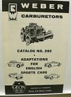 Weber Intake Carburetor Catalog Vintage British Cars MG Jaguar Climax Ford