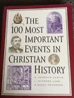 The 100 Most Important Events In Christian History Like New Sonlight Core 200