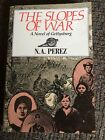 The Slopes Of War And Novel Of Gettysburg By N A Perez Sonlight Core 100