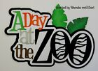 Day at Zoo boy girl paper piecing title premade scrapbook page Rhonda rm613art