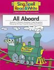 All Aboard Student Edition Sing Spell Read and Write Second Edition Paperbac