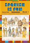 Spanish Is Fun Lively Lessons for Beginners Book 1 3rd Edition ExLib