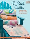 12 Pack Quilts Simple Quilts That Start With 12 Fat Quarters
