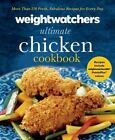 Weight Watchers Ultimate Chicken Cookbook More than 250 Fresh Fabulous Recipe