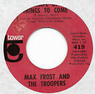 MAX FROST AND THE TROOPERS Shape Of Things To Come Free Lovin 45