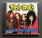 TRASH BRATS - OUT OF THE CLOSET CD VG+ 1996 13 Tracks USA Pressing Glam Rock