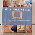 Seashore Style Book Decorative Ideas by Andrew Spencer Beach Nautical Summer