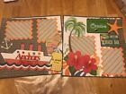 2 Pre made 12 X 12 Scrapbook Pages Cruise Vacation