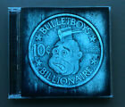 BULLET BOYS - 10c Billionaire CD Like NEW Condition 2009 11 Tracks Hard Rock