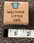 Welcome Little One Baby Rubber Stamp By Stamp Craft