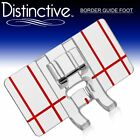 Distinctive Border Guide Sewing Machine Presser Foot - Fits All Low Shank White,