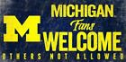 Michigan Wolverines Wood Sign Fans Welcome 12x6