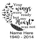 YOUR WINGS WERE READY BUT MY HEART WAS NOT VINYL DECAL CAR WINDOW