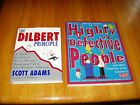 2 Dilbert books: The Dilbert Principle & 7 Years of Highly Defective People