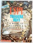 I Spy Treasure Hunt A Book of Picture Riddles by Jean Marzollo First Edition