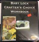 Baby Lock Crafters Choice Workbook