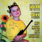 Jeff Ott - Will Work For Diapers NEW CD