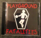 PLAYGROUD FATALITIES S/T CD indie Canuck hard rock hair band