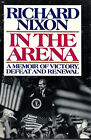 In the Arena by Richard Nixon Signed First
