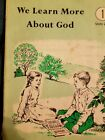 We Learn More About God Reader Grade 1 Units 2 3 Rod and Staff 1984 Paperback