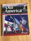 A Beka Book Our America 2nd Grade Student History and Geography Reader Text Book