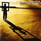 SHADOWMAN Different Angles JAPAN CD MICP-10574 2006 NEW