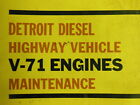 DETROIT DIESEL Highway Vehicles V-71 ENGINES Maintenance Manual 1966