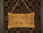 Primitive Stitchery Pillow/Ornament ~ Merry Christmas To You ~ Tree and Star