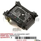 06 12 IS250 IS350 LEXUS FACTORY 35978 53030 SHIFT POS INDICATOR PLATE OEM NEW