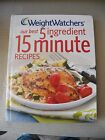 WEIGHT WATCHERS Our Best 5 Ingredient 15 Minute Recipes Hardcover Cook Book