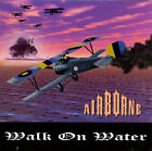 Walk on Water by Airborne (CD, Mar-1996, Avalanche BRAND NEW SEALED