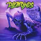 DIEMONDS NEVER WANNA DIE + 1 JAPAN CD SHE DEMONS MIDNIGHT MALICE DIRTY PENNY