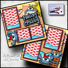 FEELING CRABBY beach 2 premade scrapbook pages paper piecing layout baby CHERRY