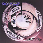Squadrophenia by Cosmosquad (CD, Jun-2008, Marmaduke) Barry Sparks, Jeff Kollman