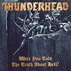 THUNDERHEAD Were You Told The Truth About Hell? JAPAN CD VICP-5565 1995 NEW