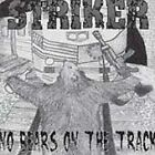 No Bears On the Track by Striker (CD, May-2003, Six Weeks)