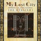 JOE HISAISHI My Lost City JAPAN CD TOCT-25122 2003