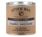 Otter Wax Heat Activated Fabric Dressing  1 2 Pint  All Natural Water Repellen