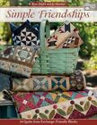 Simple Friendships  14 Quilts from Exchange Friendly Blocks Paperback by Di