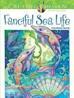 Creative Haven Fanciful Sea Life Coloring Book Adult Coloring Paperback
