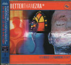 BETTER THAN EZRA How Does Your Garden Grow? JAPAN CD AMCY-2855 1998 NEW