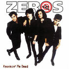 THE ZEROS - KNOCKIN' ME DEAD CD BRAND NEW SEALED